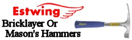 Estwing Bricklayer Or Mason's hammers