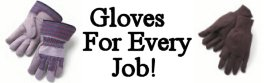 Specialty Work Gloves For Every Job!