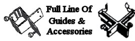 Full Line Of Guides & Accessories