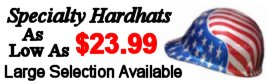 Wide Selection Of Specialty Hardhats!