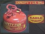 2 U.S. Gallon Eagle Safety Can